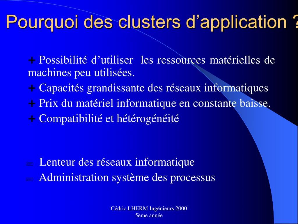 Pourquoi des clusters d'application ?