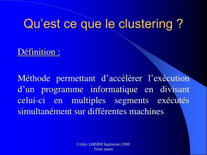 Qu est ce que le clustering