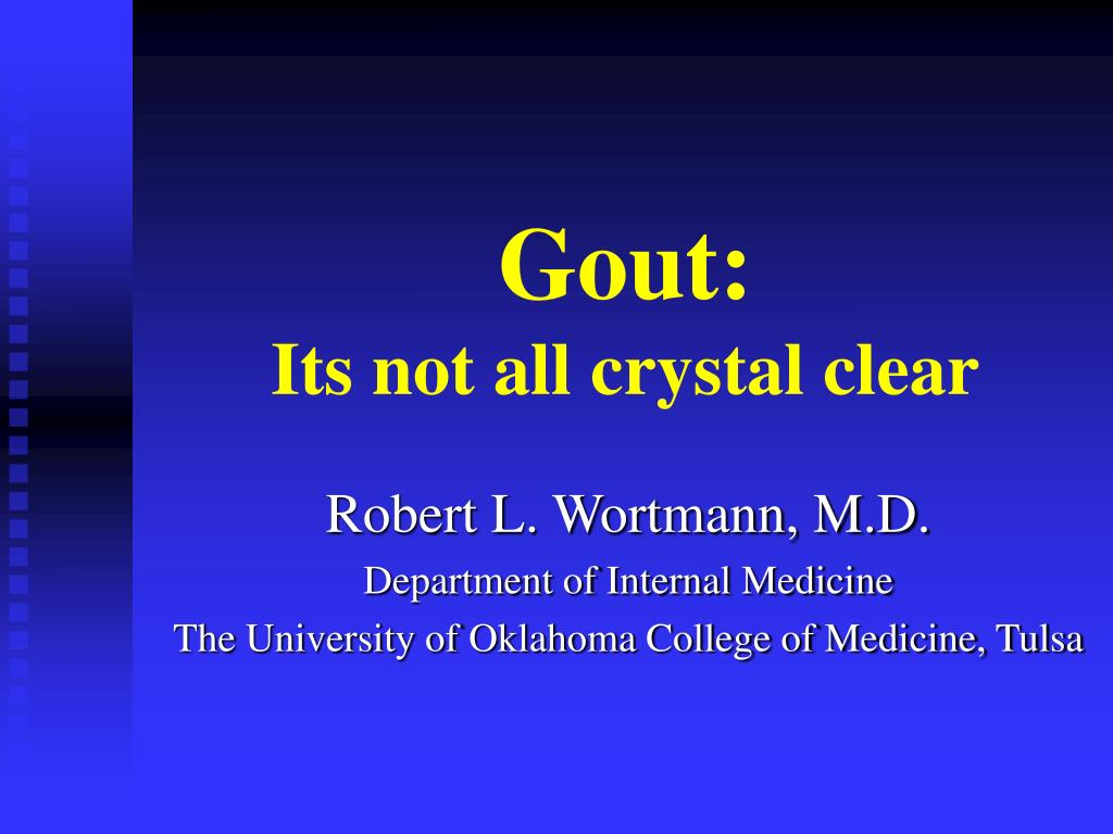 gout its not all crystal clear l.