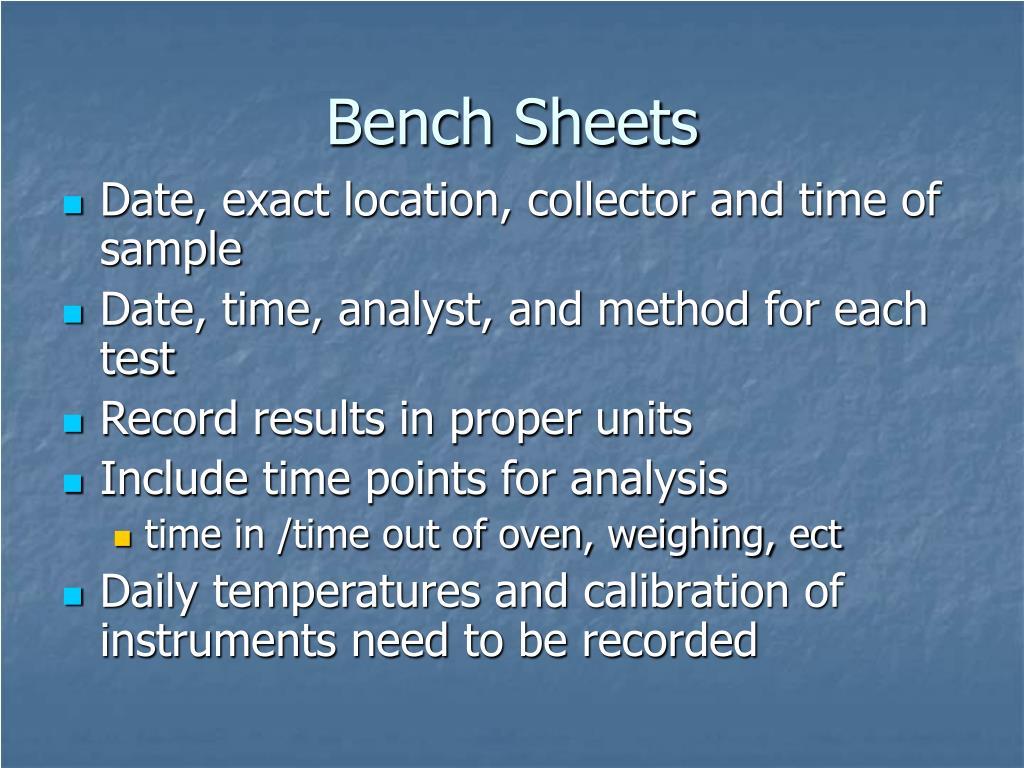 Bench Sheets