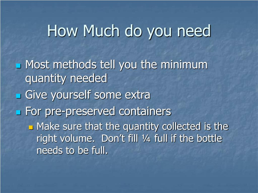 How Much do you need