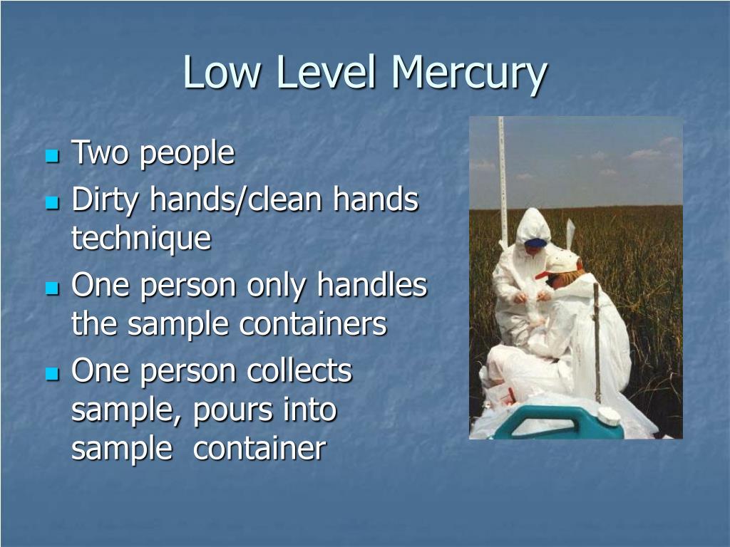 Low Level Mercury