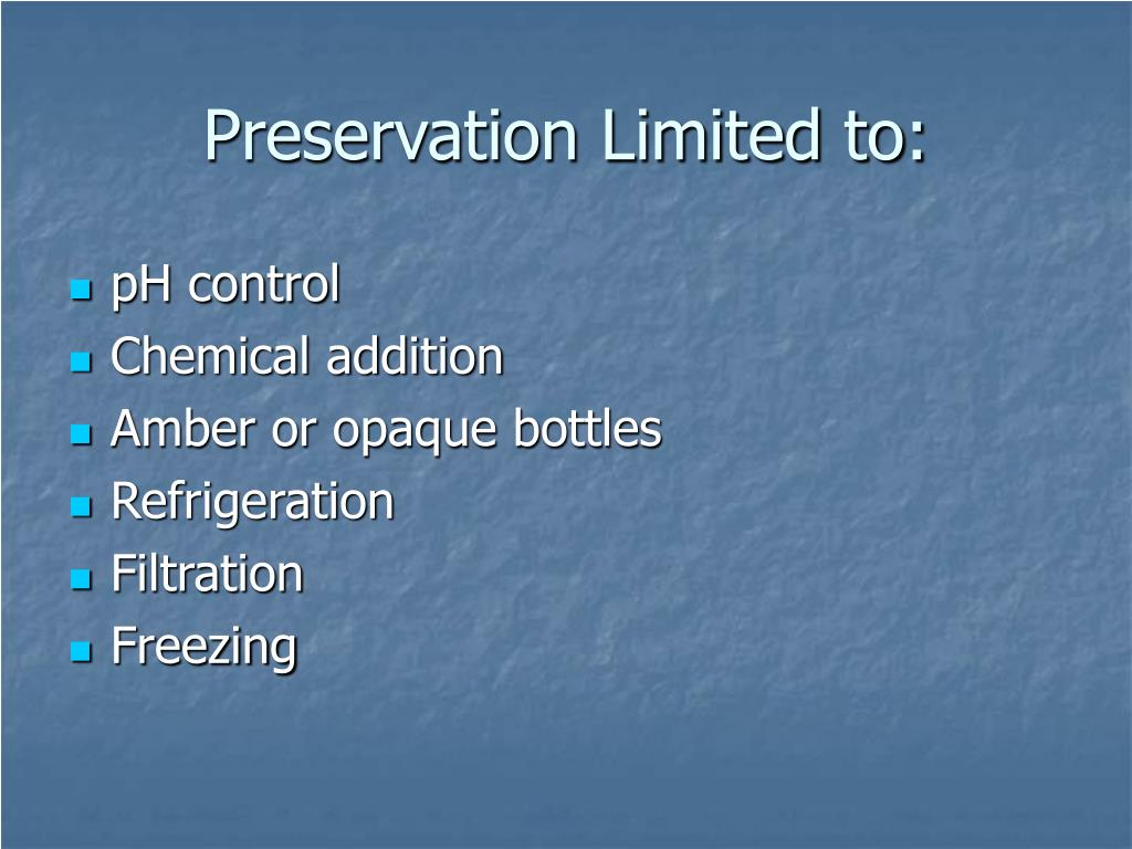 Preservation Limited to:
