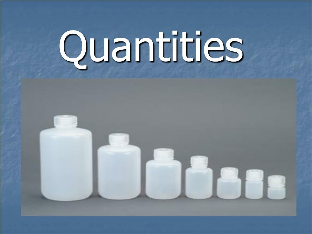 Quantities