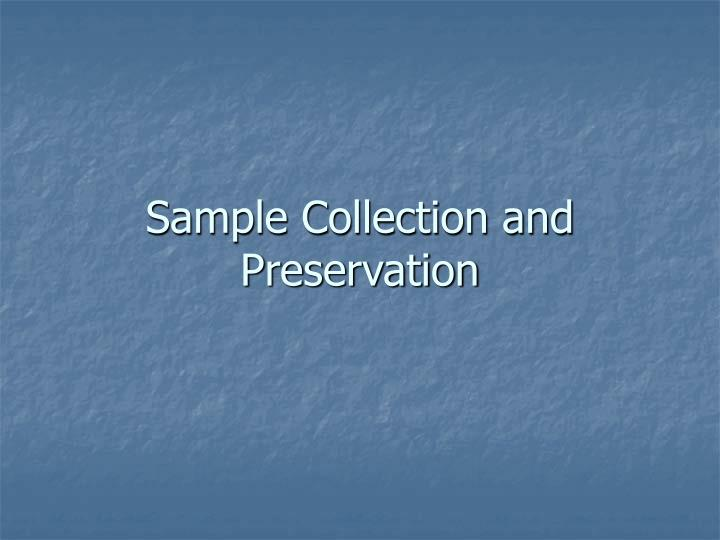 Sample collection and preservation