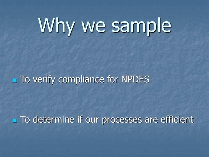 Why we sample