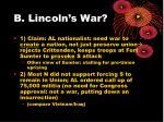 b lincoln s war