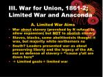 iii war for union 1861 2 limited war and anaconda
