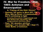 iv war for freedom 1862 1865 antietam and emancipation