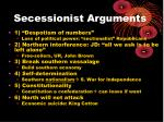 secessionist arguments