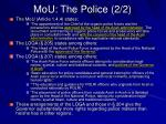 mou the police 2 2