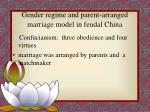 gender regime and parent arranged marriage model in feudal china