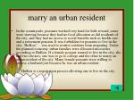 marry an urban resident
