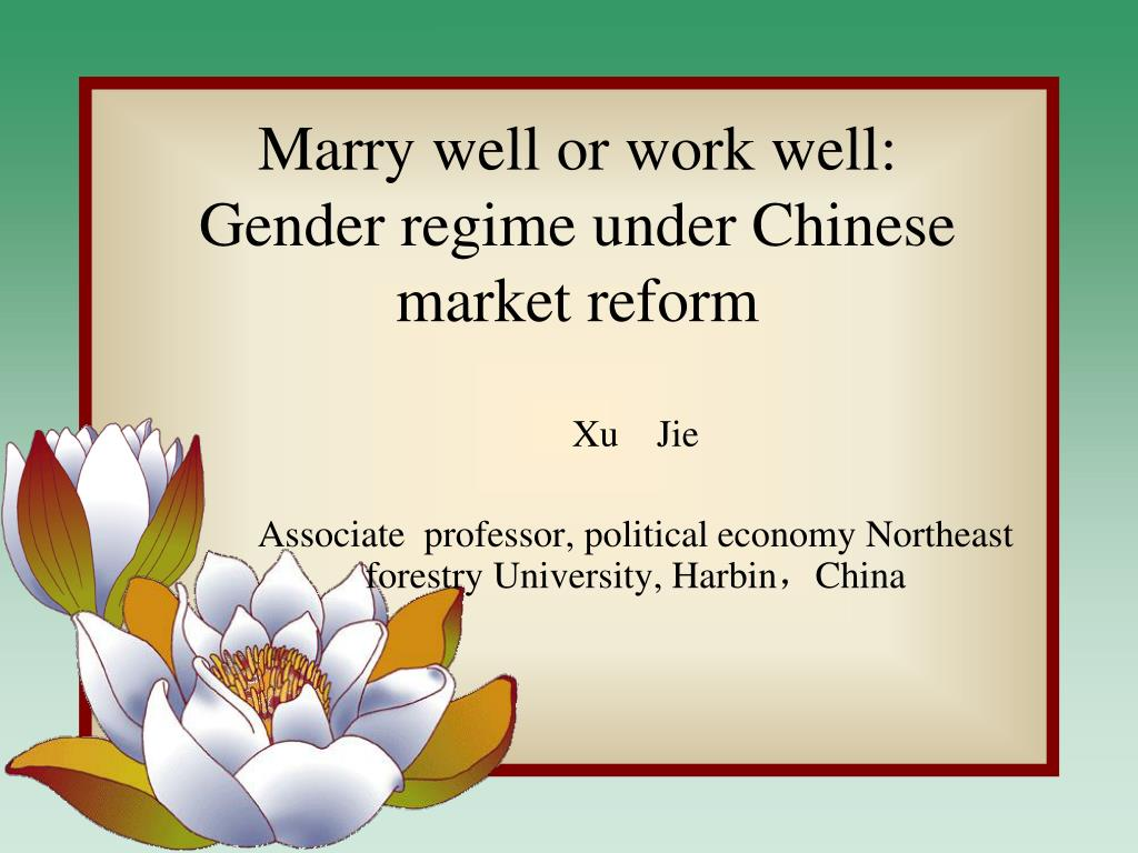 marry well or work well gender regime under chinese market reform l.