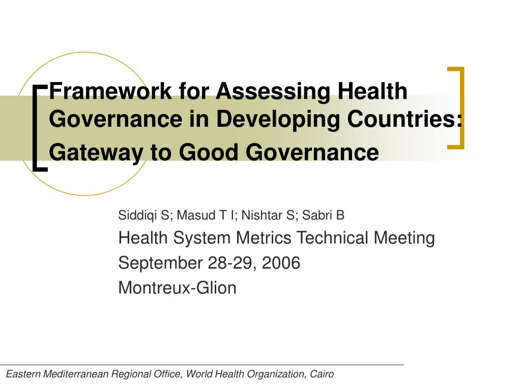 framework for assessing health governance in developing countries gateway to good governance l.
