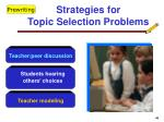 strategies for topic selection problems