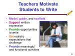 teachers motivate students to write