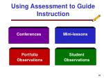 using assessment to guide instruction