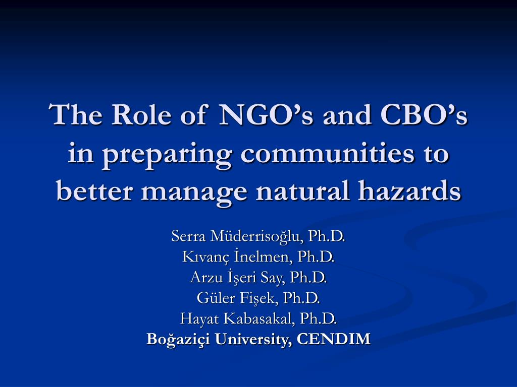 the role of ngo s and cbo s in preparing communities to better manage natural hazards l.