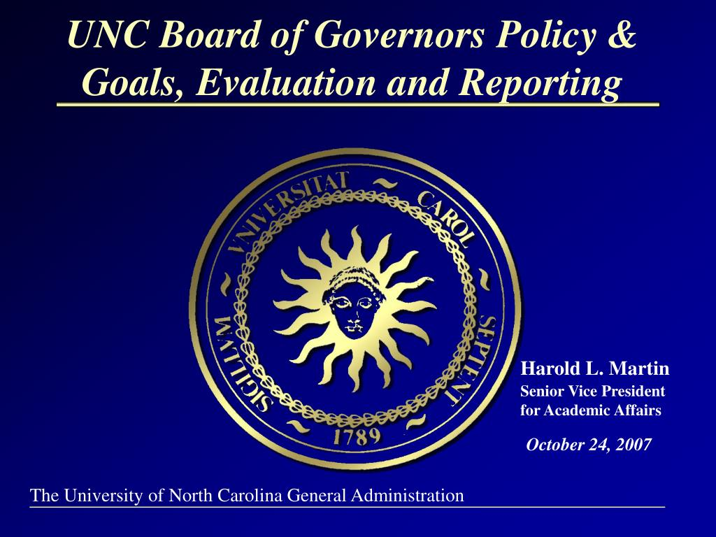 unc board of governors policy goals evaluation and reporting l.