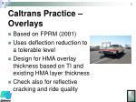 caltrans practice overlays