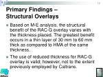 primary findings structural overlays