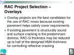 rac project selection overlays