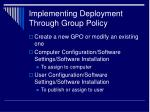 implementing deployment through group policy