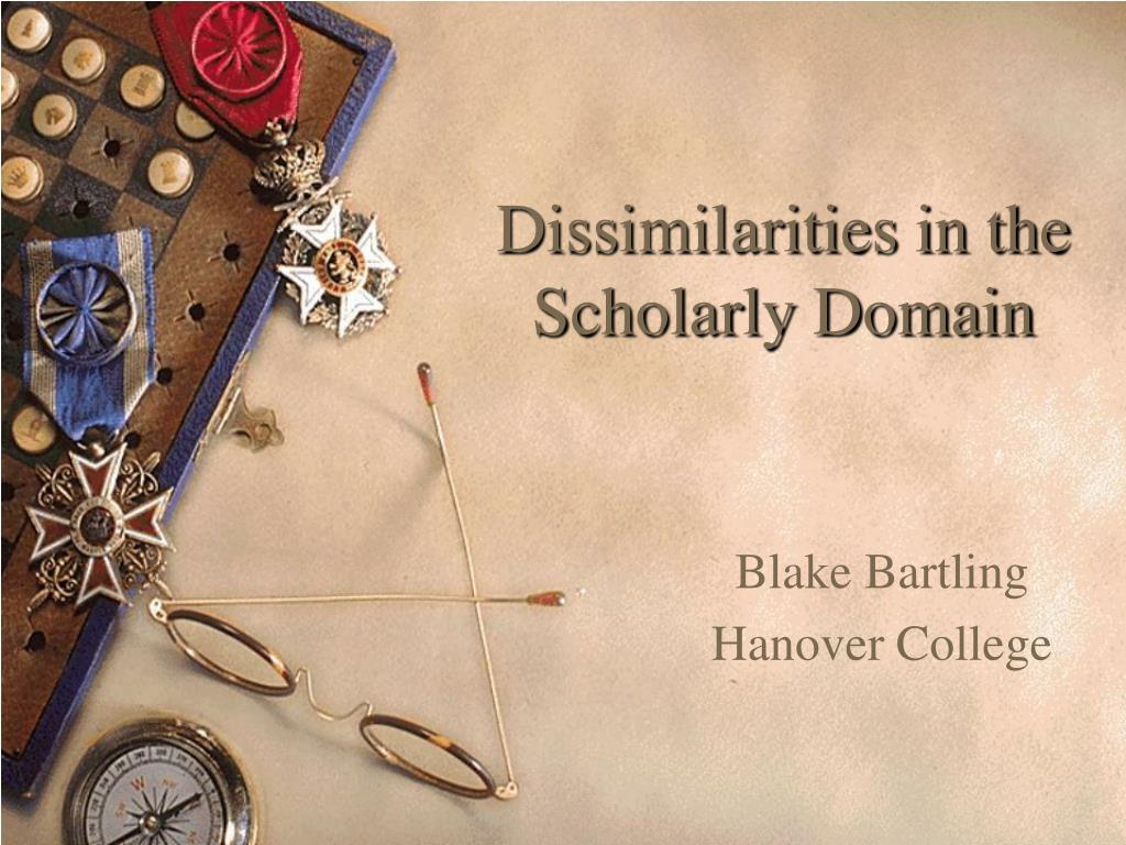 dissimilarities in the scholarly domain l.