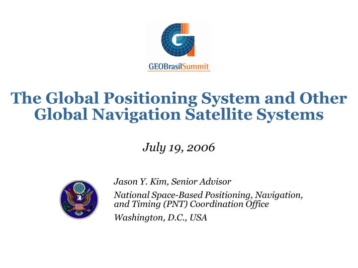 the global positioning system and other global navigation satellite systems n.