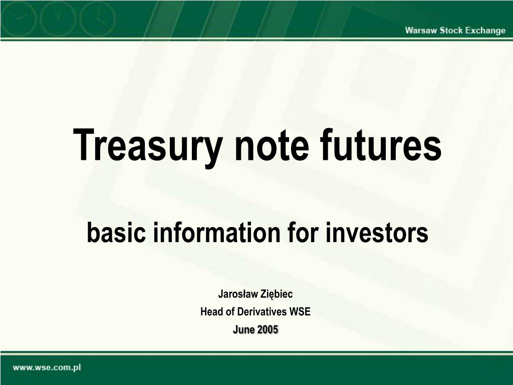 treasury note futures basic information for investors l.
