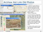 arcview hot link old photos26