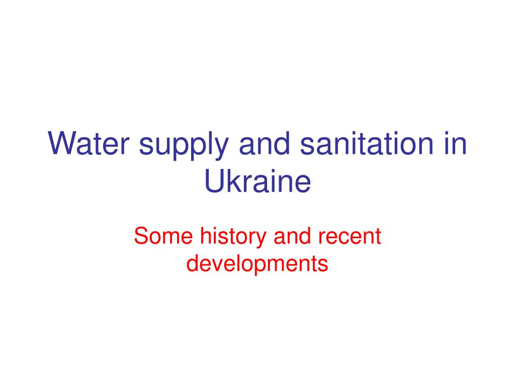 water supply and sanitation in ukraine l.
