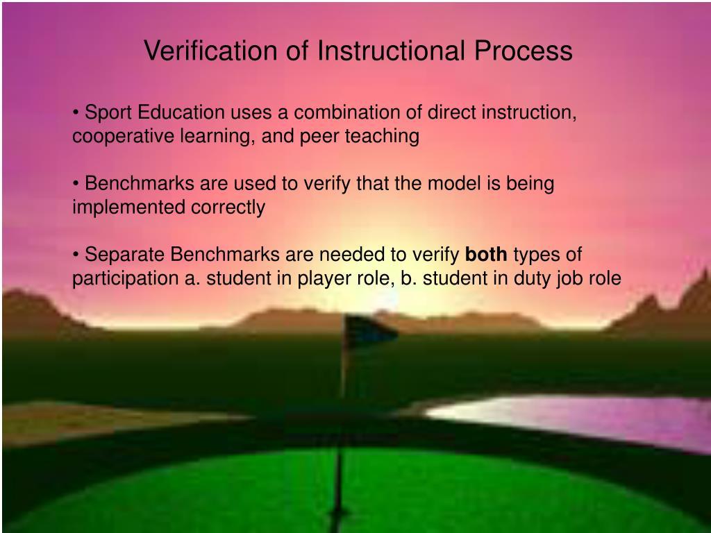 Verification of Instructional Process
