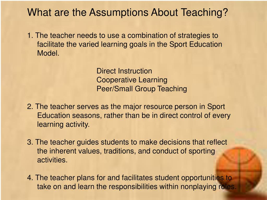 What are the Assumptions About Teaching?