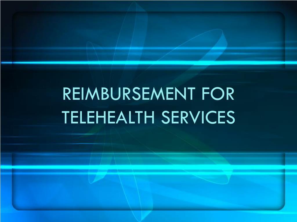reimbursement for telehealth services l.