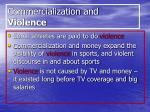 commercialization and violence