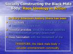 socially constructing the black male body race ideology in action