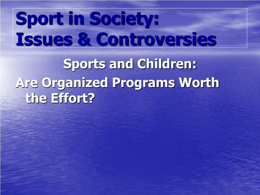 sport in society issues controversies l.
