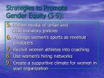 strategies to promote gender equity 5 9