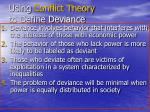 using conflict theory to define deviance