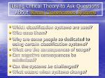 using critical theory to ask questions about racial classification systems