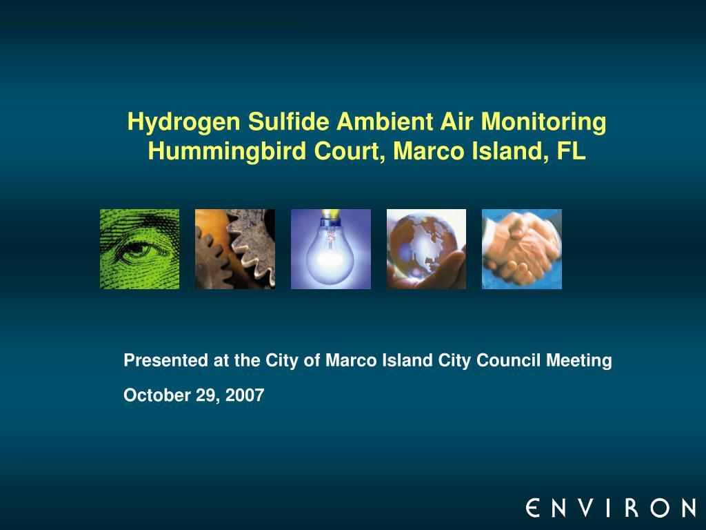 hydrogen sulfide ambient air monitoring hummingbird court marco island fl l.