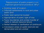 regularization of public property is an important governance procedure why