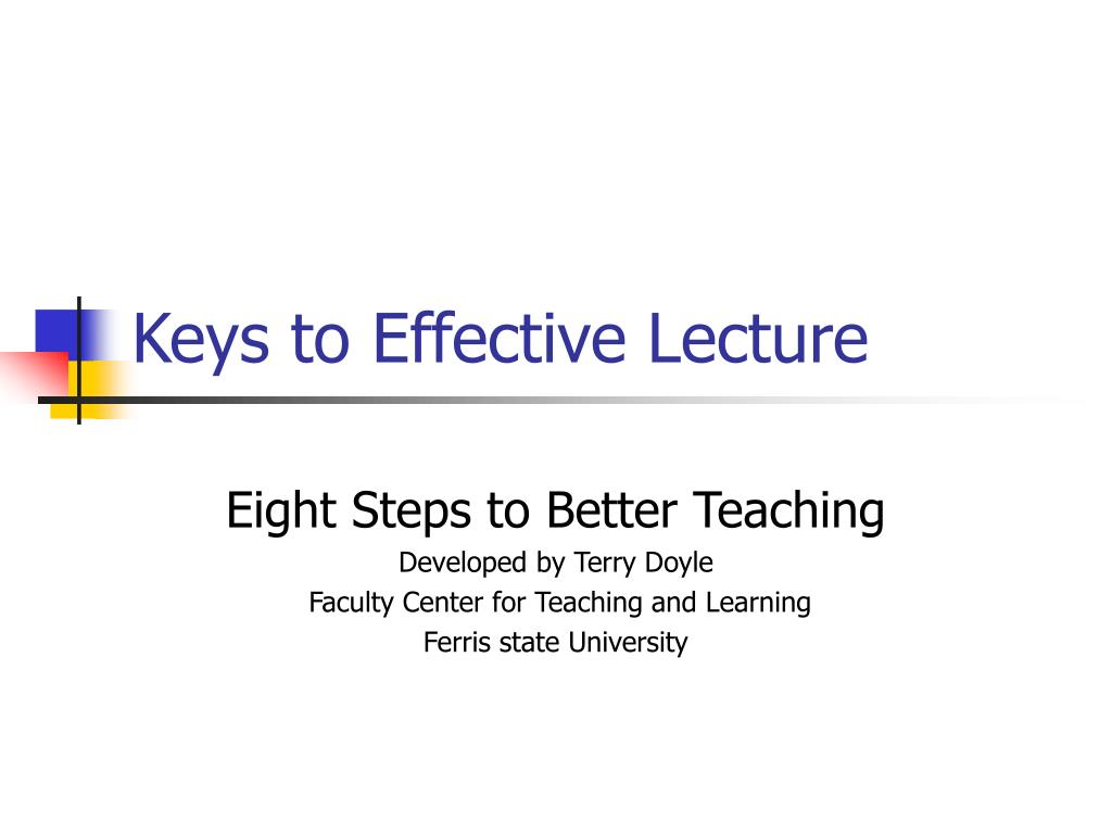 keys to effective lecture l.