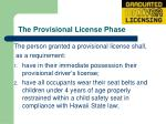 the provisional license phase10