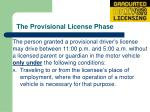 the provisional license phase13