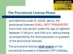 the provisional license phase17