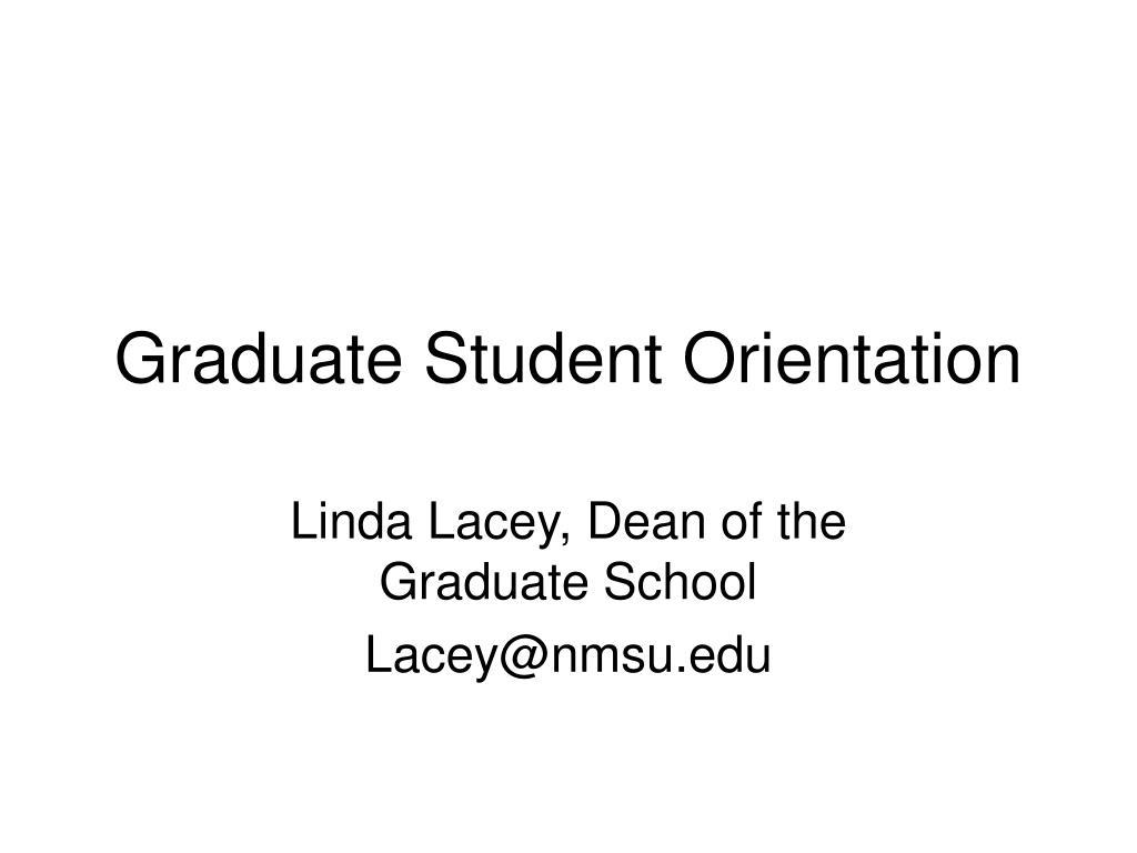 graduate student orientation l.