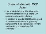 chain inflation with qcd axion